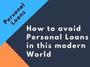 Avoid Personal Loans by Prioritizing Your Financial Needs